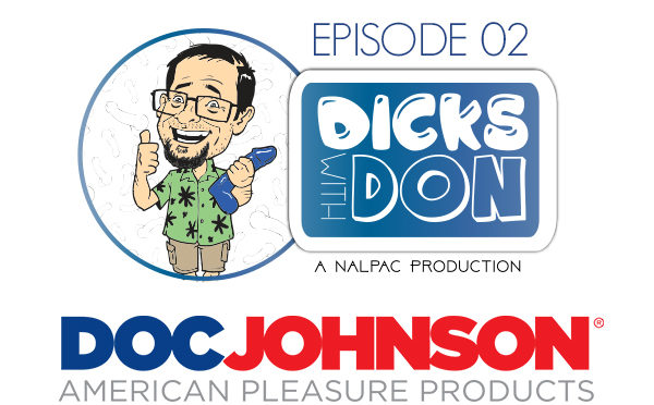 Nalpac Releases Second Webisode Of 'Dicks with Don' Featuring Doc Johnson