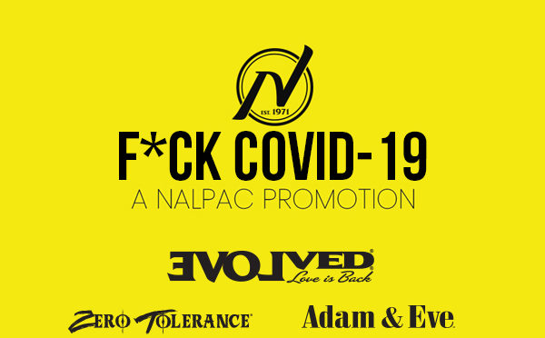 Nalpac's F*ck Covid19 Campaign Week Four Features Evolved Novelties
