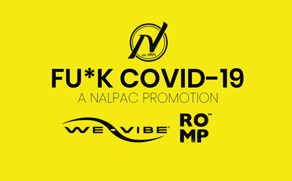 Nalpac's F*ck Covid19 Campaign Features WOW Tech During Week Two